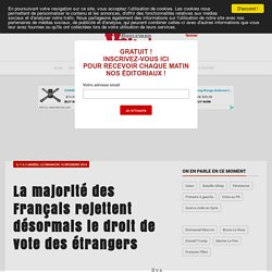 La majorité des Français rejettent désormais le droit de vote des étrangers