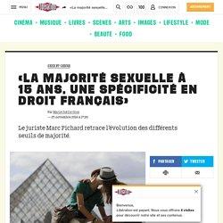 «La majorité sexuelle à 15ans, une spécificité en droit français»