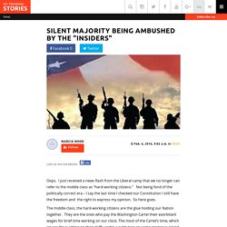 """Silent Majority Being Ambushed By The """"Insiders"""""""