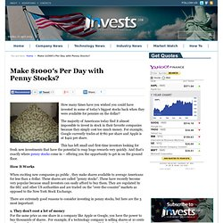 Make $1000′s Per Day with Penny Stocks? « Invests.com