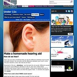 Make a homemade hearing aid