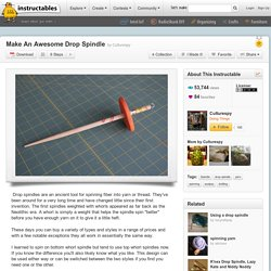 Make An Awesome Drop Spindle