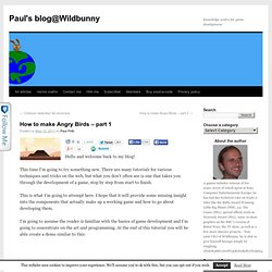 How to make Angry Birds – part 1 | Paul's blog@Wildbunny
