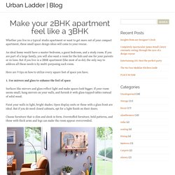 Make your 2BHK apartment feel like a 3BHK