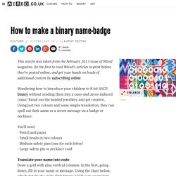 How to make a binary name-badge