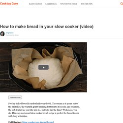 How to make bread in your slow cooker (video)