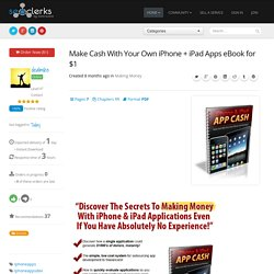Make Cash With Your Own iPhone + iPad Apps for $1