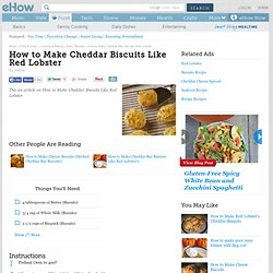 How to Make Cheddar Biscuits Like Red Lobster