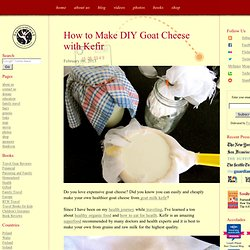 How to Make DIY Goat Cheese with Kefir
