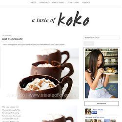 A Taste of Koko: Hot chocolate