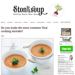 Do you make the most common Thai cooking mistake?