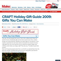 CRAFT Holiday Gift Guide 2009: Gifts You Can Make : Daily source of DIY craft projects and inspiration, patterns, how-tos | Craftzine.com
