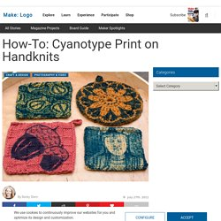 How-To: Cyanotype Print on Handknits