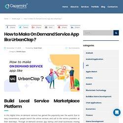 How to make On Demand service app like Urbanclap ?