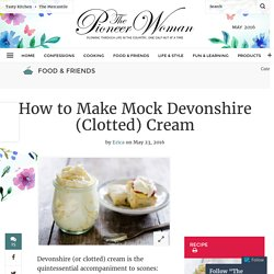 How to Make Mock Devonshire (Clotted) Cream