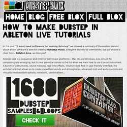 How to Make Dubstep in Ableton Live Tutorials