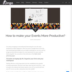 How to make your Events More Productive?