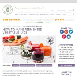 How To Make Fermented Vegetable Juice