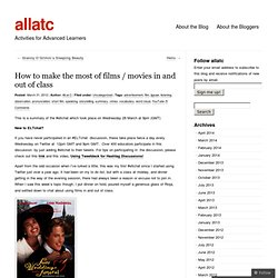 How to make the most of films / movies in and out of class « allatc
