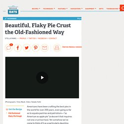 How to Make Flaky Pie Crust the Traditional Way