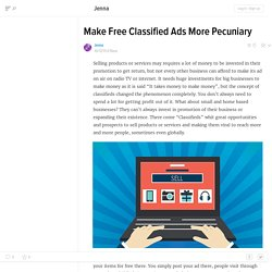 Make Free Classified Ads More Pecuniary