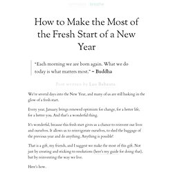 How to Make the Most of the Fresh Start of a New Year