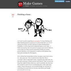 Make Games - Finishing a Game