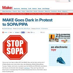 MAKE Goes Dark in Protest to SOPA/PIPA