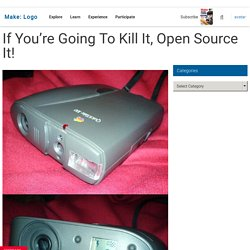 Make: Online | If You're Going To Kill It, Open Source It!