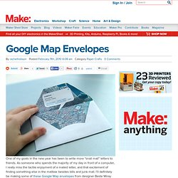 Google Map Envelopes : Daily source of DIY craft projects and inspiration, patterns, how-tos | Craftzine.com