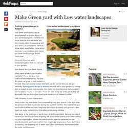 Make Green yard with Low water landscapes