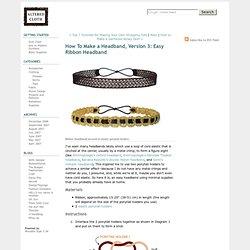 How To Make a Headband, Version 3: Easy Ribbon Headband