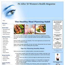 Make Healthy Meal Planning A Habit