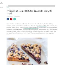 17 Make-at-Home Holiday Treats to Bring to Work