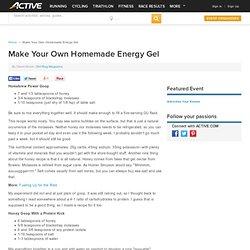 Make Your Own Homemade Energy Gel