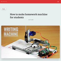 How to make homework machine for students