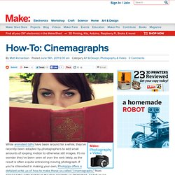 Make: Online | How-To: Cinemagraphs