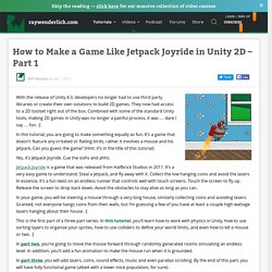 How to Make a Game Like Jetpack Joyride in Unity 2D – Part 1