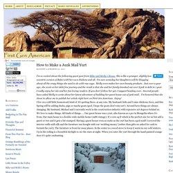 How to Make a Junk Mail Yurt First Gen American First Gen American.com