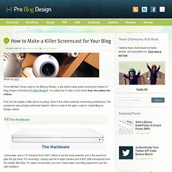 How to Make a Killer Screencast for Your Blog