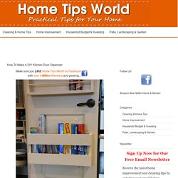 How To Make A DIY Kitchen Door Organizer