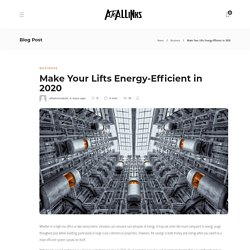 Make Your Lifts Energy-Efficient in 2020