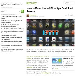 How to Make Limited-Time App Deals Last Forever