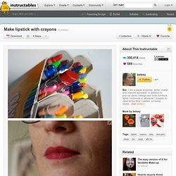 Make lipstick with crayons