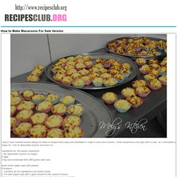 How to Make Macaroons For Sale Version - Recipes