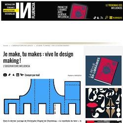 Je make, tu makes : vive le design making ! -19/05/16