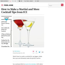 How to Make a Martini and More Cocktail Tips from ICE
