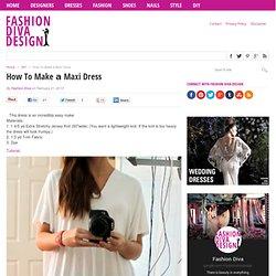 How To Make а Maxi Dress