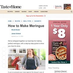 How to Make Meringue (Plus, Mistakes to Avoid!)