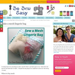 Make a mesh lingerie bag